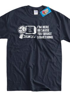 Computer Geek TShirt Tech Support I'm Here Because by IceCreamTees, $14.99