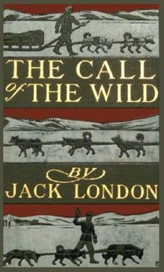 The Call of the Wild by Jack London. Aside from children's books, this was the book I ever read (at age I Love Books, Great Books, Books To Read, My Books, Wild Book, Call Of The Wild, Classic Books, Classic Literature, Classic Tv