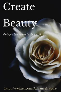 Create Beauty; Only put beauty out in the World... This of course, applies to Everything you create, all your Goods and Services; your Communication Strategy and Advice; your Words and Thoughts.  Make that your Contribution to the World... When you do Things for the Right reason, you get back multiple times what you produced... Take care of your Audience like you would your friends and soon you will have avid supporters and friends... For more check out my Instagram @advanceinspire…