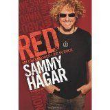Red: My Uncensored Life in Rock [Hardcover]: Sammy Hagar: 9780062009296: Amazon.com: Books