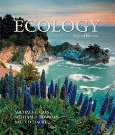 Ecology, Second Edition by Michael L. Cain https://smile.amazon.com/dp/0878934456/ref=cm_sw_r_pi_dp_x_OH-FzbXH48ZEZ