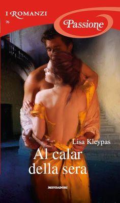 """Tempt me at twilight - Lisa Kleypas - terzo libro serie """"Hathaways""""- tradotto in it.: Al calar della sera-"""