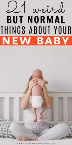 There are some pretty weird things about your newborn baby. The good news is they're totally normal! Here's a list of facts about your newborn that may surprise you. #newbornbaby