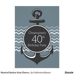 Nautical Anchor Gray Chevron 40th Birthday Party 5x7 Paper Invitation Card