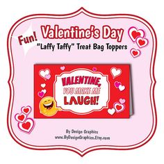 Laffy Taffy Valentines Day Treat Bag Toppers. DYI INSTANT digital file. Share some laughs with your friends! Candy, card, gift, party fun