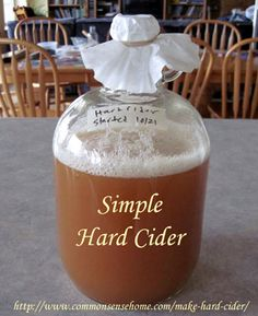 How to Make Hard Cider - You Won't Believe How Easy it Can Be! How to Make Hard Cider - three hard cider variations. One quick counter top ferment ready in a under a week. Two long ferment options ready in a months. Homemade Alcohol, Homemade Liquor, Homemade Wine Recipes, Homemade Cider, Easy Recipes, Beer Brewing, Home Brewing, Kombucha, Making Hard Cider