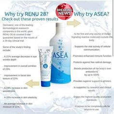 BREAKING NEWS... Why try Renu28?  Check out the proven results.  Why try ASEA?  It is a Revolutionary Product everyone is talking about.