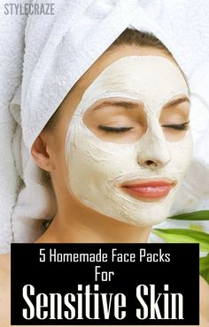 5 Homemade Face Packs For Sensitive Skin – With Detailed Steps And Pictures