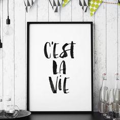 C'est La Vie http://www.amazon.com/dp/B0176MCRK0 motivational poster word art print black white inspirational quote motivationmonday quote of the day motivated type swiss wisdom happy fitspo inspirational quote