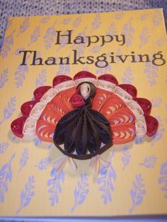 Image detail for -Quilled Turkey Thanksgiving Card by joanscrafts on Etsy