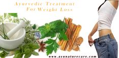 Ayurvedic Treatment For Weight Loss #ayurvedic   #weightloss  #treatment