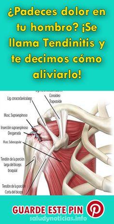 ¿Padeces dolor en tu hombro? ¡Se llama Tendinitis y te decimos cómo aliviarlo! #remedios #dolor #golpes #recetas #salud