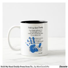 Hold My Hand Daddy Poem from Toddler PHOTO Gift Two-Tone Coffee Mug Hold My Hand, Hold Me, Stepdad Fathers Day Gifts, Daddy Poems, Toddler Photos, Sticker Shop, Photo Gifts, Coffee Mugs, Fun