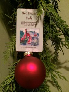 Our cute Red House Café GIFT CARDS even look fabulous as ornaments  on a Christmas tree...Please call us at 831-643-1060 to order a GIFT CARD for Someone Special or stop by to see us in person this Holiday Season... www.redhousecafe.com