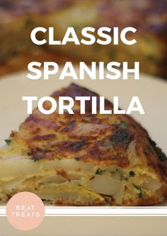 Classic Spanish Tortilla  | Lunch Recipes | Allergies Friendly Recipe | Diary Free | Gluten Free | Refined Sugar Free | Soy Free