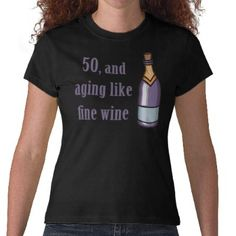 Funny 50th Birthday Gift Ideas T-shirts from Zazzle.com