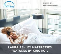Laura Ashley Mattresses offers the best comfort, durability, soft and thick casting to ensure a good night sleep. The mattresses not only offer comfort but have the best designs and styling ranging from traditional to contemporary. The unique collection featuring a variety of refined and ecstatic patterns offer visual appeals, and the expertly crafted innerspring or foam provide plush comfort and exceptional support.