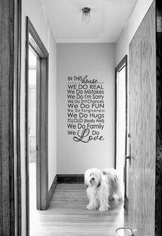 In This House vinyl lettering for family room.