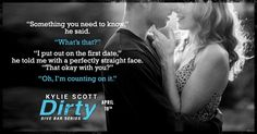 Dirty (Dive Bar, by Kylie Scott Book Nerd, Book 1, Kylie Scott, Dive Bar, The Way I Feel, Romance Authors, Story Prompts, Embedded Image Permalink, Book Quotes