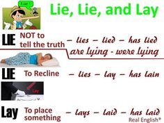 Lie, Lie and Lay