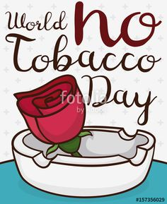 Cartoon Rose and Ashtray to Celebrate World No Tobacco Day
