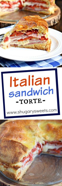 Italian Sandwich Torte: perfect for brunch or a weeknight dinner! Crescent Roll crust packed with cheese, red peppers, ham, salami and eggs!