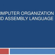 COMPUTER ORGANIZATION AND ASSEMBLY LANGUAGE   What have we learned  So far  Arithmetic, Load/Store, Branch Instructions  Given a small C-func, write as. http://slidehot.com/resources/lecture07-assembly-language.55225/