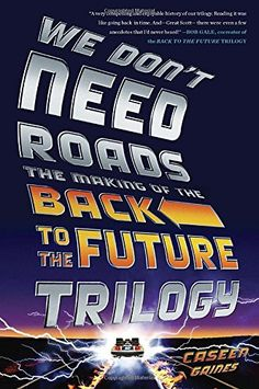 We Don't Need Roads: The Making of the Back to the Future... http://www.amazon.com/dp/0142181536/ref=cm_sw_r_pi_dp_ccltxb1DQFJ55