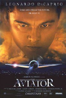 The Aviator: Probably the best portrayal of Howard Hughes. di Caprio shines in this.
