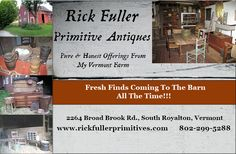 Rick Fuller Primitives, I specialize in 17th, 18th, and 19th century farmhouse furnishings.