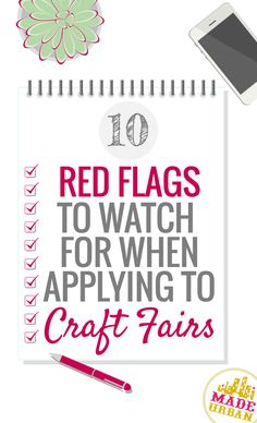Craft fairs are a great way to test out your handmade products and get your name out there but if you don't choose the right ones, you can waste time and money. Here's 10 things to watch for | Made Urban