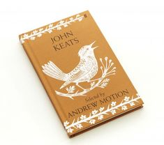 John Keats Selected by Andrew Motion. Cover illustration by Emily Sutton