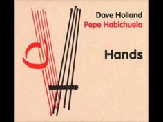 Dave Holland Hands.  My jazz video library on Facebook:  https://www.facebook.com/groups/180684768614577/