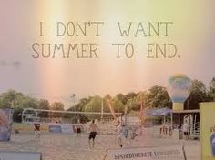 I dont want summer to end quotes summer summer quotes hello summer Summer Bikinis, Summer Beach, Summer Fun, Stay Quotes, Funny Quotes, Random Quotes, Qoutes, End Of Summer Quotes, Summer Quotes Instagram