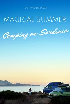 A Magical Summer: Camping and Roadtrip on Sardinia.