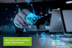46e1d0952 Use Check SEO tool and maintain key factors such as content to boost your  website ranking