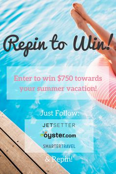 Repin this to win! And let us know in the comments where you'd use the prize to take a trip. See official rules here: https://www.oyster.com/articles/59263-oyster-com-x-jetsetter-x-smartertravel-summer-vacation-pinterest-sweepstakes-official-rules/