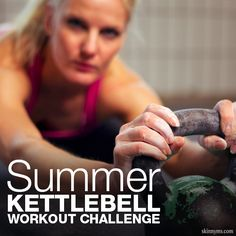 Take the Summer KettlebellWorkout Challenge