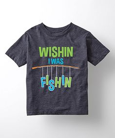 Look what I found on #zulily! Heather Blue 'Wishin I Was Fishin' Tee - Toddler & Kids by Country Casuals #zulilyfinds