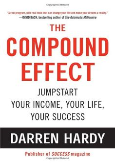 Compound Effect: The premise is simple—the small, everyday actions that you take ultimately determine your success in life. If your day is filled with self-destructive habits, this will have a negative, compounding effect on your life. However, if you commit to doing daily, goal-specific habits, then success isn't that hard to achieve. See 6 other of the best personal development books you NEED to read: http://www.developgoodhabits.com/good-book-suggestions-2015/