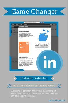 Gamechanger: LinkedIn Professional Publisher Opening Up http://pegfitzpatrick.com/2014/02/20/gamechanger-linkedin-professional-publisher-opening-up/  (May 2014)