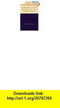 Etudes de moeurs. 3e livre. Sc�nes de la vie parisienne. T. 1. Histoire des treize. 3. La fille aux yeux dor (French Edition) eBook Honor� de Balzac ,   ,  , ASIN: B005R72VAS , tutorials , pdf , ebook , torrent , downloads , rapidshare , filesonic , hotfile , megaupload , fileserve