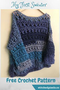 "Use this free crochet pattern to make your own ""My First Sweater"", even if it isn't your first sweater.  But if it is, I promise that it is not as hard as it seems, and you will feel so proud and accomplished when you are done.  I know I was!"