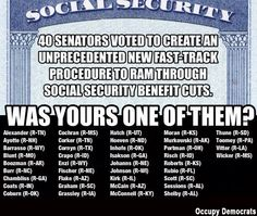 40 Senators Now That Its Too Late For An Opponent To Run Against Them Back A Fast Track Bill To Reduce Social Security Benefits