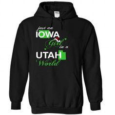 Just An Iowa Girl In A Utah World T Shirts, Hoodies. Get it now ==► https://www.sunfrog.com/Valentines/-28IANoelXanhChuoi002-29-Just-An-Iowa-Girl-In-A-Utah-World-Black-Hoodie.html?57074 $39