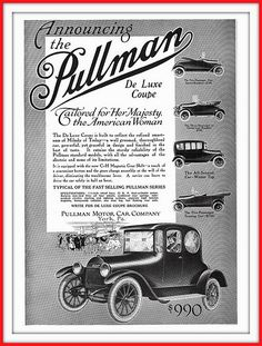 The 1915 Pullman De Luxe Coupe - Tailored for her Majesty, the American Woman - Pullman Motor Car Co., York, PA