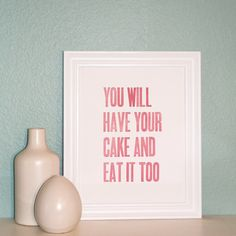 Letterpress Print Have Your Cake in Pink Velvet by SweetDee