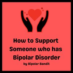 Do you have a friend or family member who has been diagnosed with bipolar disorder? If so, here are some things you can do to help them.   Learn about their illness. There are many websites th… Bipolar Awareness, Mental Health Awareness, Helping Others, Helping People, Mental Health Resources, Bipolar Disorder, Mental Illness, Have Time, Self Help