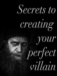 Character Creating. Tips for writing a great villain or anti-hero