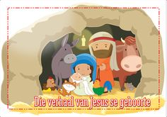 Die verhaal van Jesus se geboorte is een van die mooiste verhale van genade en liefde wat ons vir ons kinders moet leer, maar ook moet leer om hulle eie te maak. Sunday School Kids, Youth Ministry, Kids Church, Holy Spirit, Teaching Kids, Free Printables, Family Guy, Thankful, Van